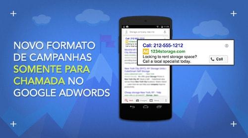 novo-formato-de-campanhas-somente-para-chamada-no-google-adwords