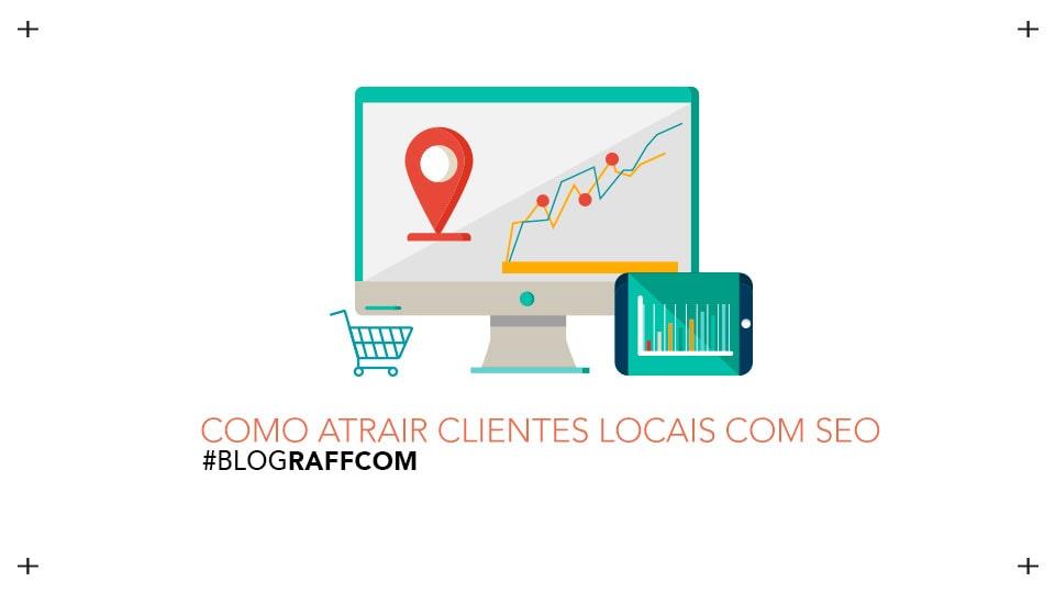 como-atrair-clientes-locais-com-seo-site-m