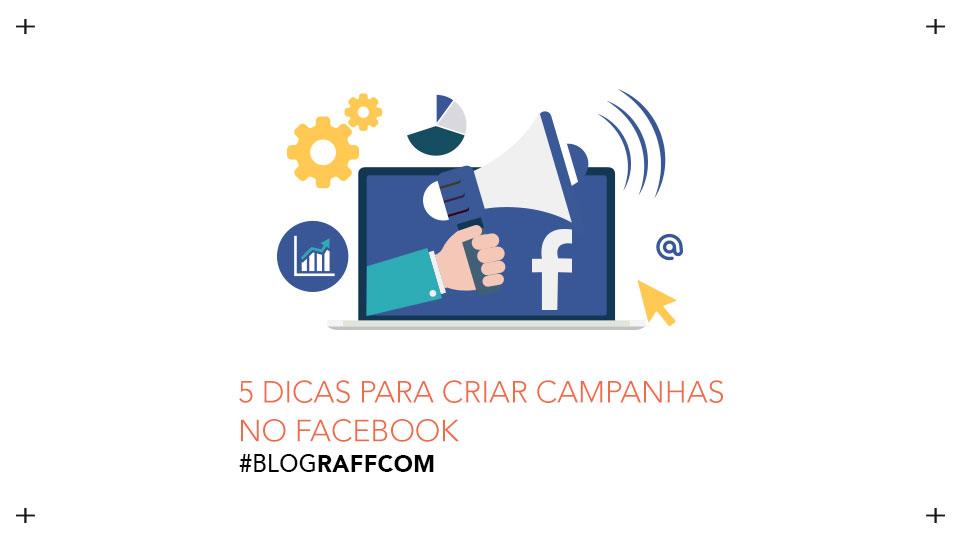 5-dicas-para-criar-campanhas-no-Fcaebook-site