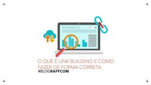 o-que-e-link-building-e-como-fazer-de-forma-correta