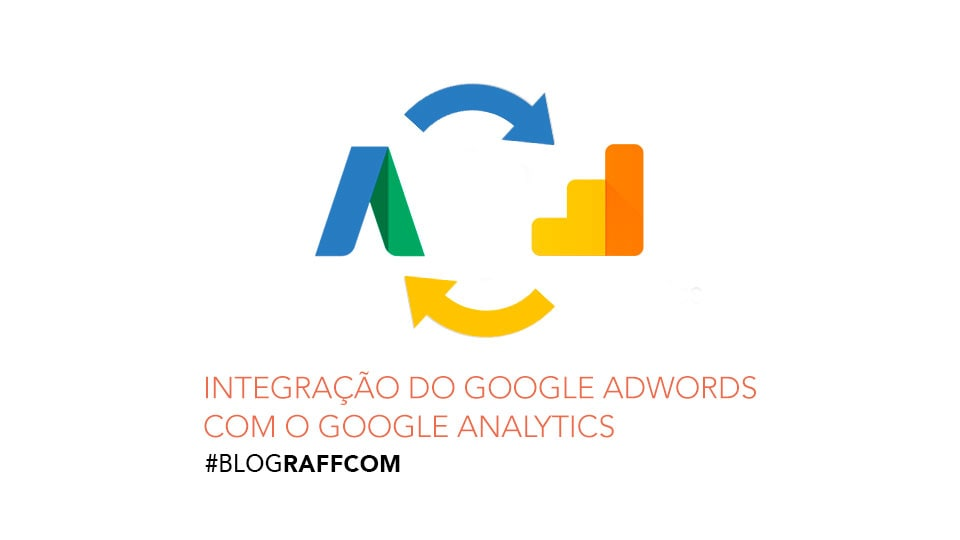 integração-do-google-adwords-com-o-google-analytics