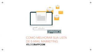 como-melhorar-sua-lista-de-e-mail-marketing