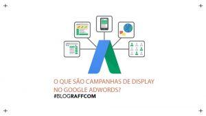 o-que-sao-campanhas-de-display-no-g