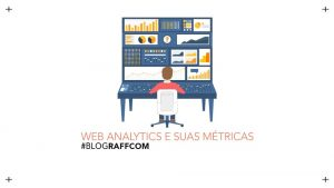 web-analytics e suas metricas