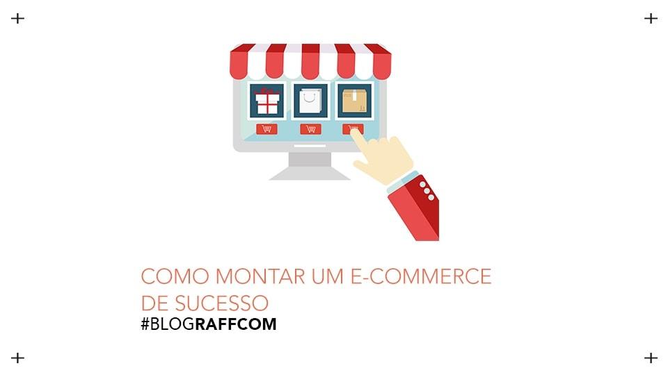 como-montar-um-e-commerce-de-sucesso
