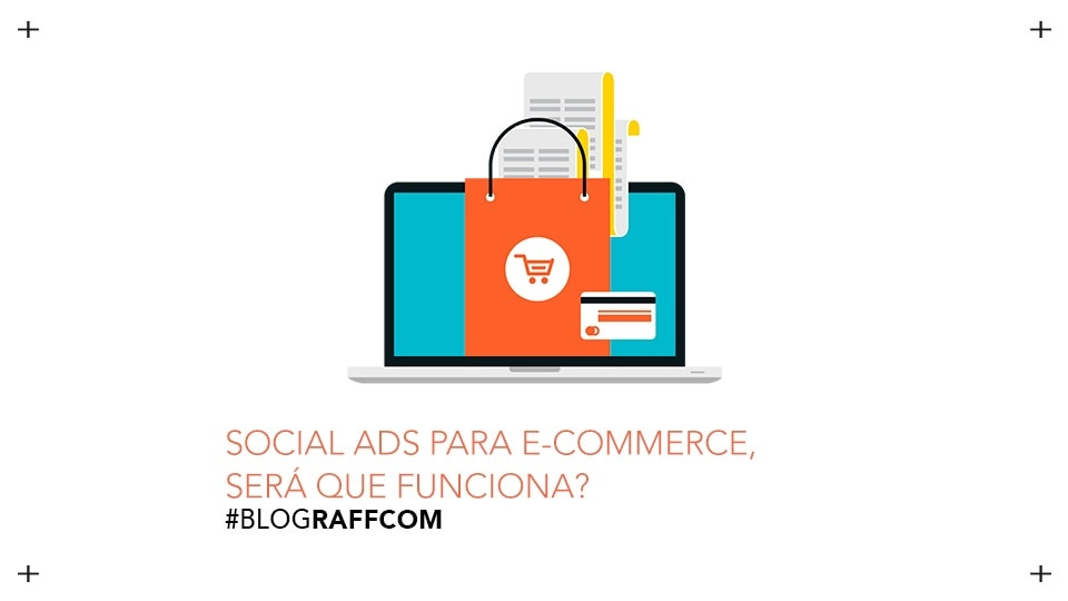 social-ads-para-e-commerce-sera-que-funciona