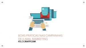 boas-praticas-nas-campanhas-de-e-mail-marketing