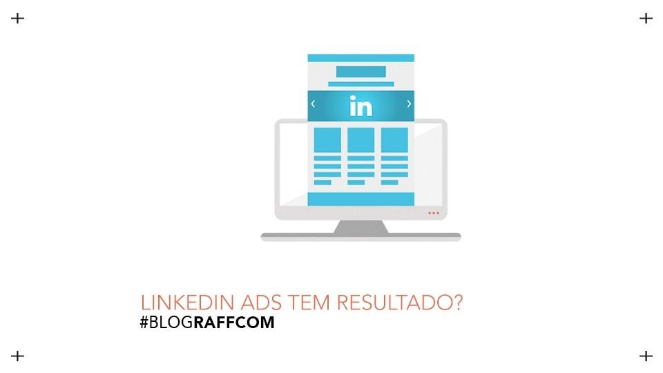 linkedin-ads-tem-resultado