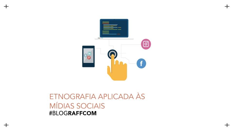 etnografia-aplicada-a-midias-sociais