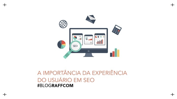 a-importancia-da-esperiencia-do-usuario-em-seo