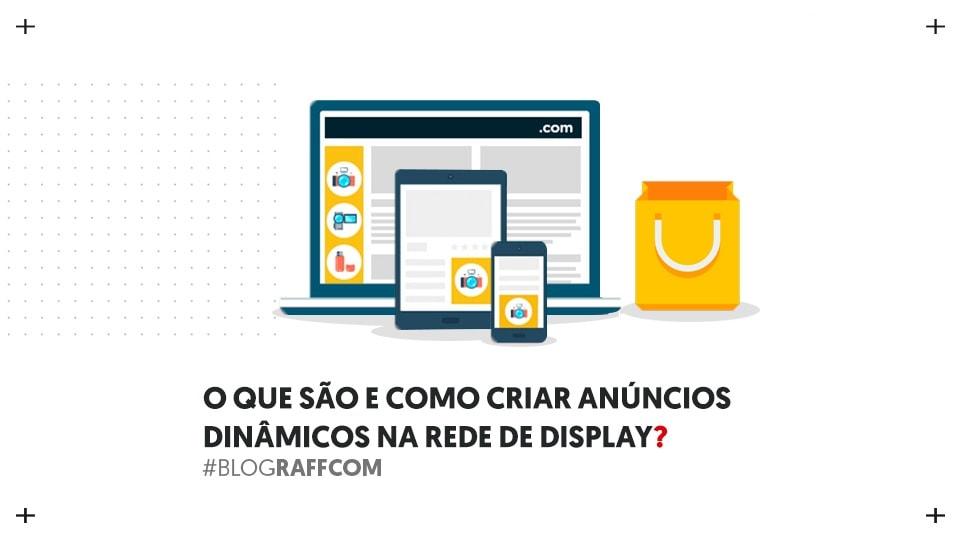 anuncios-dinamicos-na-rede-de-display