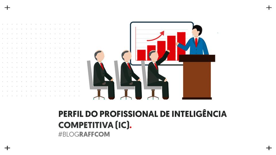 profissional-de-inteligencia-competitiva